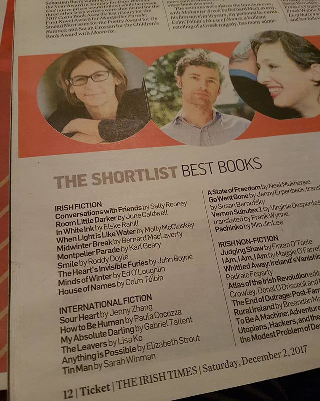 Irish Times Shortlist Best Books for fiction this weekend. It's so hard to read them all but I'll be treating myself to a few! June Caldwell has done super well this year.