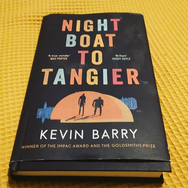 Night boat to Tangier, Kevin Barry. I always get slightly nervous when I start a new piece of writing by this guy. I adore and obsess over his short stories, language, humour and general total understanding of what it is to be in Ireland. Thankfully, (for me) this novel is my favourite of his. Though I still would chose his short fiction as I think that's where his perfection lies. Tangier, though, is pretty much written in perfection. The language is funky, careful and beautiful. I cared for the female characters the most not the two protagonists as much. The setting was stunning. I was in all the places in my head. It's a story of two gangsters at the end of their career, looking back and looking for something they come to realise is gone. It's a story of deep remorse and humanity. I love reading an author who is kind to his characters and he is on every page.  When I got to the end, I reread the first chapter. This chapter was the piece that Kevin read out at the @writingandideas this summer. This novel is true to Kevin's unique voice but brings it to a high level. I'm already nervous about his short story collection coming next year. I know I shouldn't be the one who is nervous but when writing is so lovely and clever, I wonder how he keeps pushing the standard.